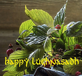 Happy Lughnasadh